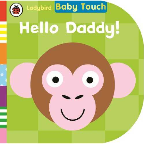 Baby Touch: Hello, Daddy! 418tAG6fekL