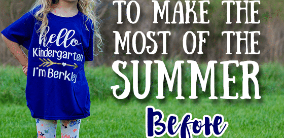 7 Unique Ways to Enjoy Summer Weather Before Kindergarten 7 unique ways to make the most of the summer before kindergarten 560x272
