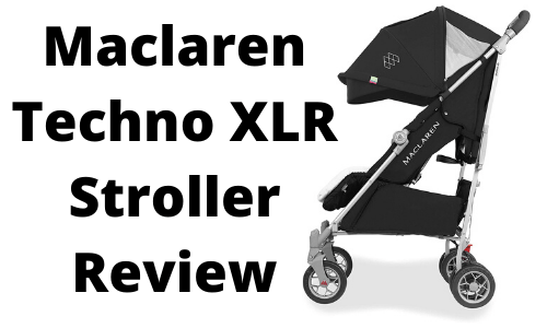 Maclaren Techno Xlr Stroller Review