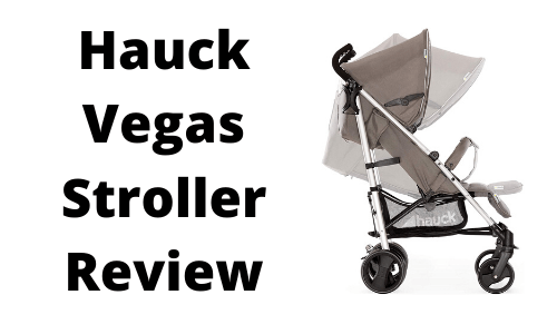 Hauck Vegas Stroller Review
